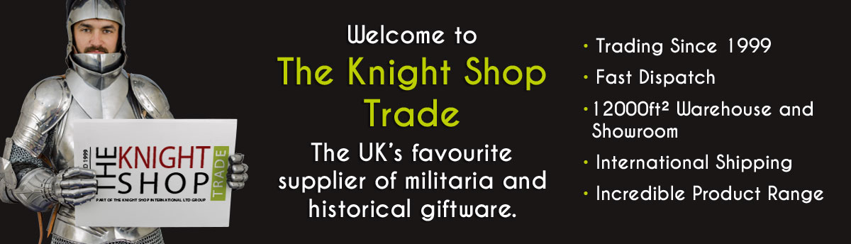 The Knight Shop Trade, stock your shop with swords, armour, period clothing and historical giftware